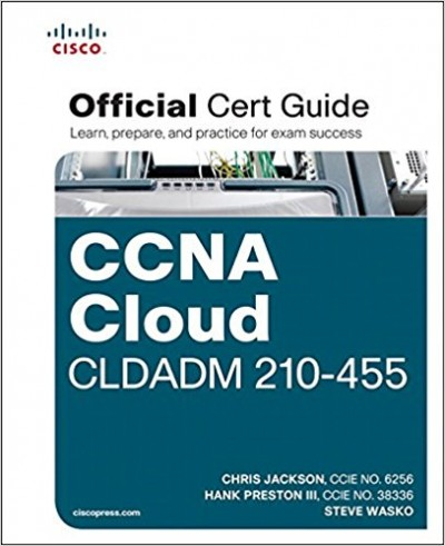 CCNA Cloud CLDADM 210-455 Official Cert Guide